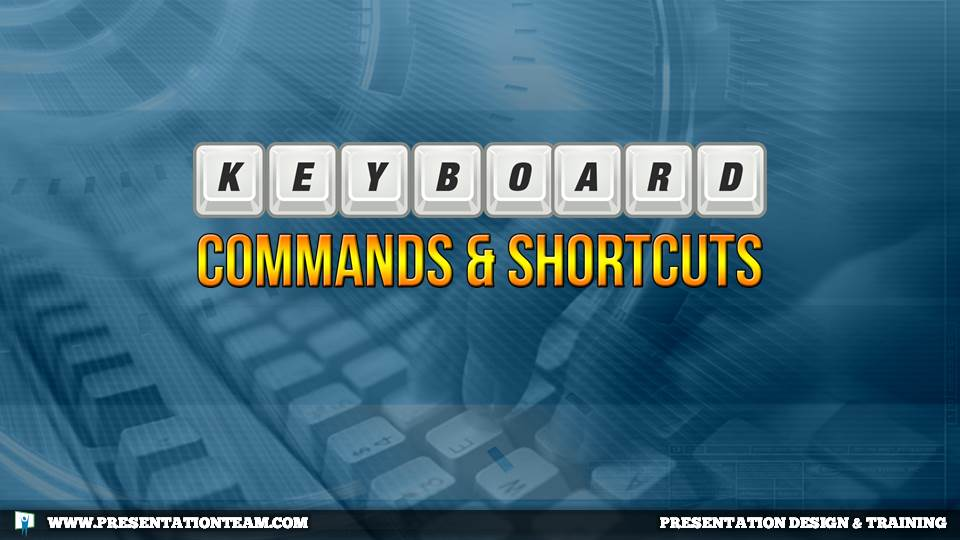 Keyboard Commands & Shortcuts