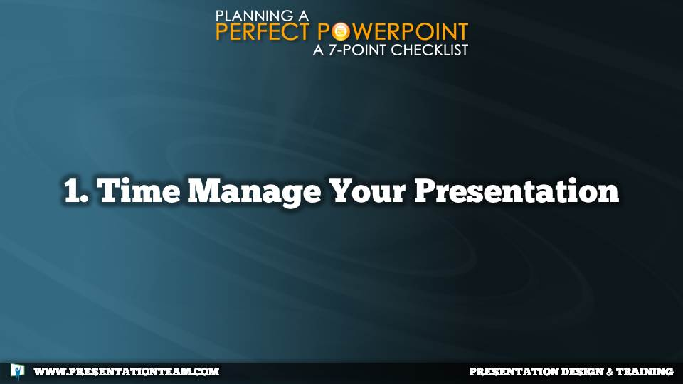1. Time Manage Your Presentation