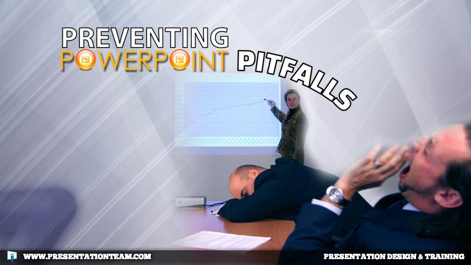 Preventing PowerPoint Pitfalls