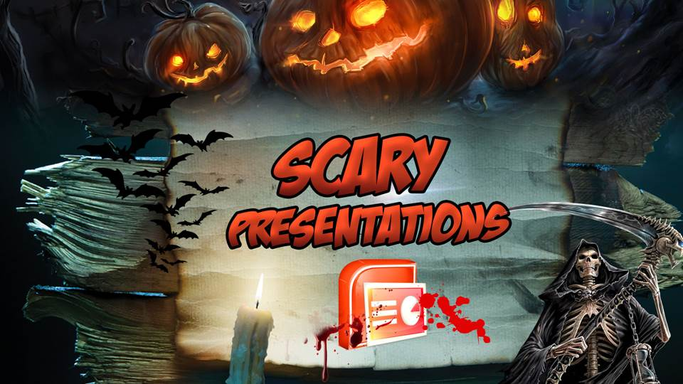 Scary Presentations